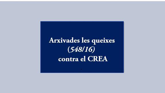 Archivadas las quejas (548/16) contra el CREA